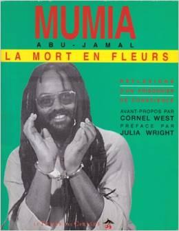 La Mort en Fleur par Mumia Abu Jamal