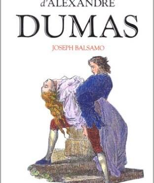 « Joseph Balsamo » par Alexandre Dumas