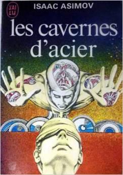 couverture les cavernes acier asimov