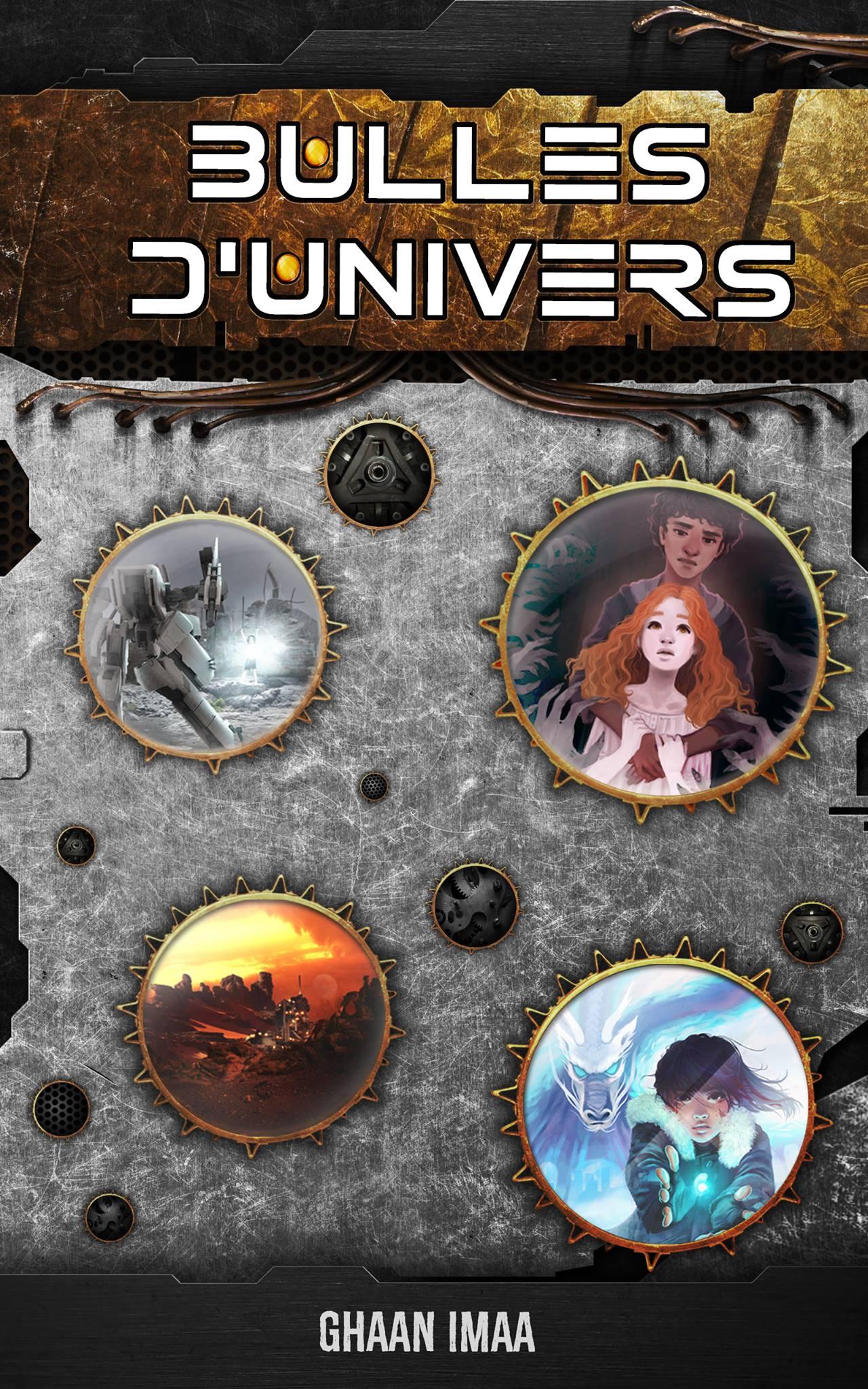 couverture du recueil bulles d'univers avec un effet steampunk de métal brossé et des bulles avec des personnages